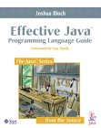 Effective Java(TM) Programming Language Guide (The Java(TM) Series)