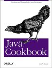 Java Cookbook: Solutions and Examples for Java Developers (O'Reilly Java Series)